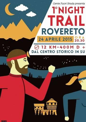 33TT al 1° NIGHT TRAIL di Rovereto